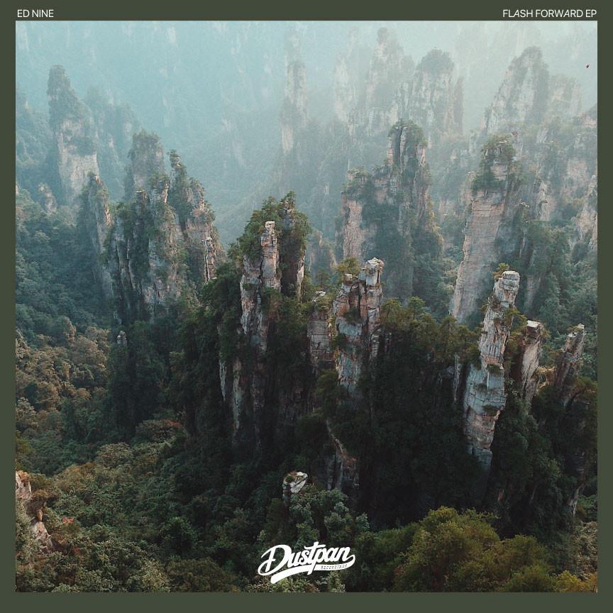 Ed Nine - Flash Forward EP - Dustpan Recordings