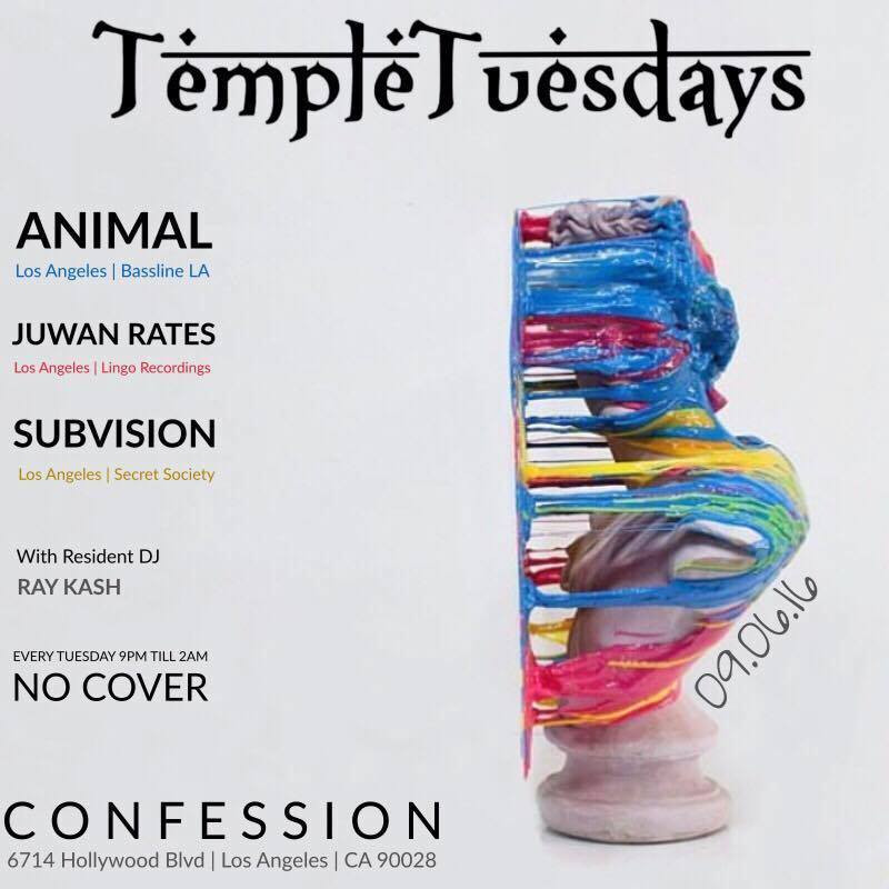 Temple Tuesdays Presents - Animal, Juwan Rates, Subvision b