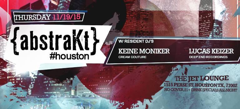 Keine Moniker & Lucas Keizer @ The Jet Lounge, Houston Texas (19th November 2015)