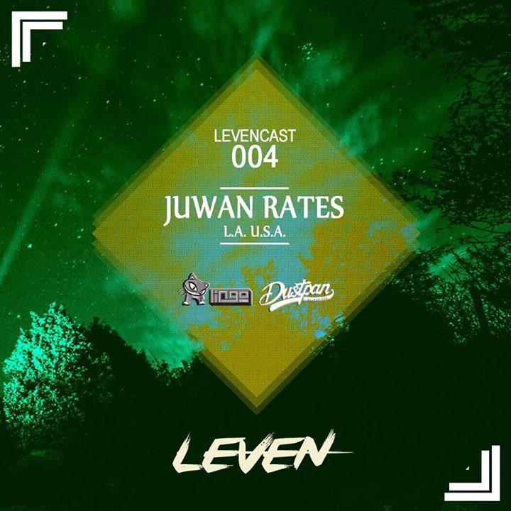 Juwan Rates - Levencast 004