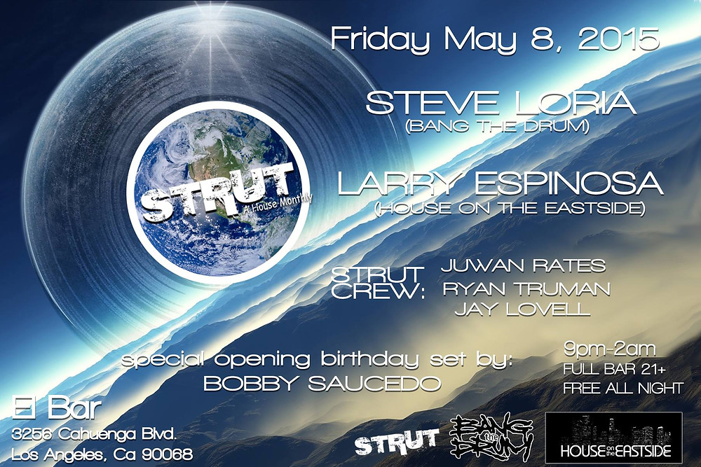 Juwan Rates & Ryan Truman @ Strut - El Bar, Los Angeles (8th May)