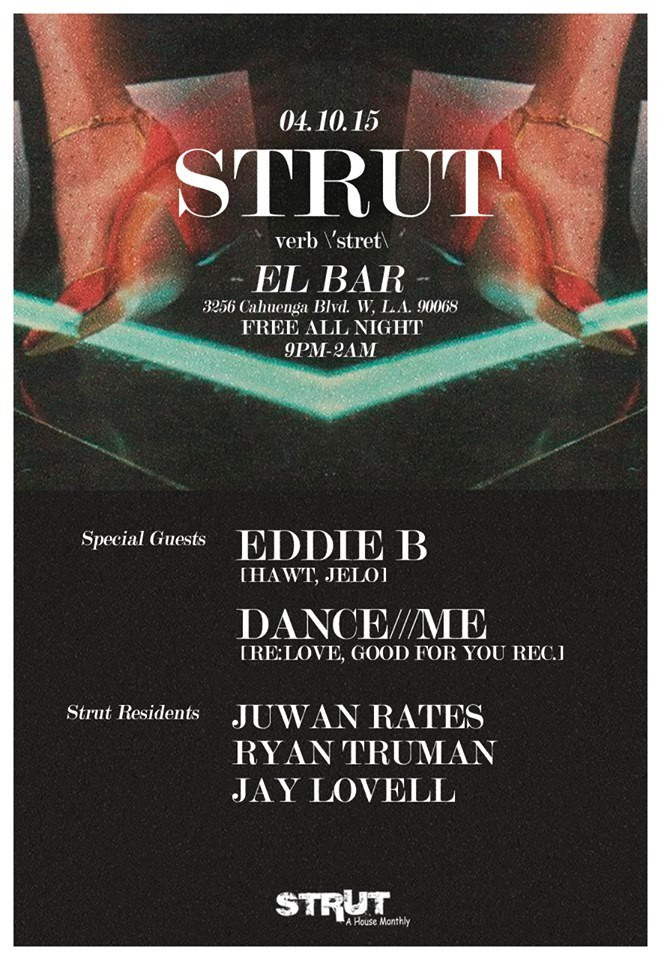 Juwan Rates & Ryan Truman @ Strut - El Bar, Los Angeles