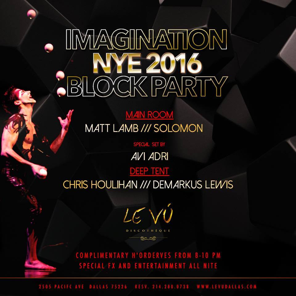Imagination New Years Eve 2016 Block Party presents Demarkus Lewis @ Le Vú