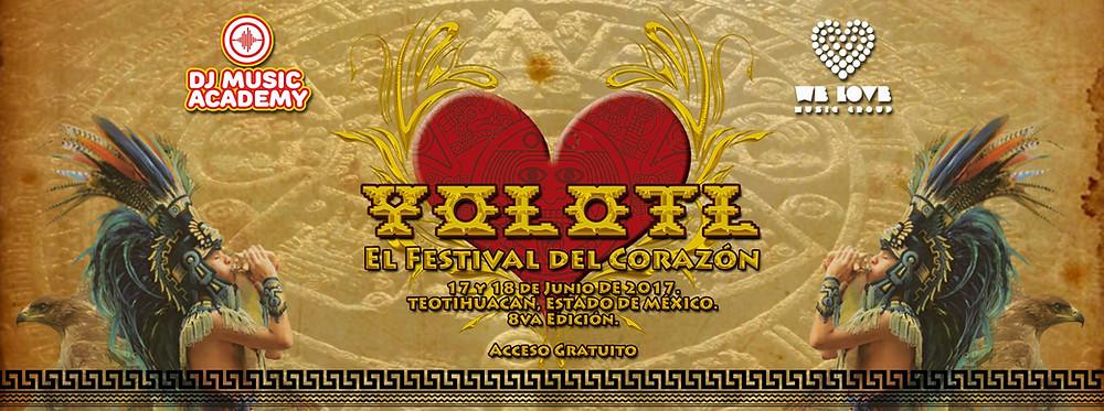 Yolotl 2017. El Festival del Corazon