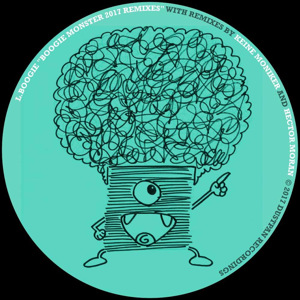 L. Boogie - Boogie Monster 2017 Remixes - Dustpan-Recordings Web