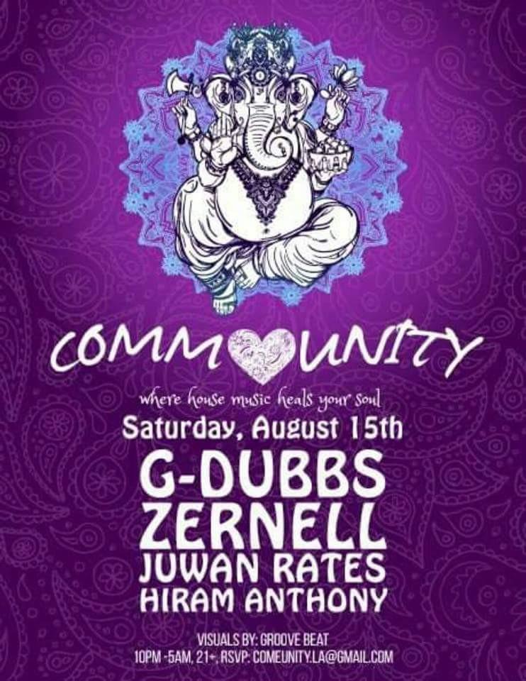 Juwan Rates @ Community, Los Angeles (August 15th)