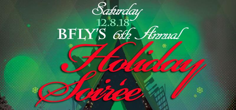 BFly's 6th Annual Holiday Soiree - Los Angeles (December 8th)