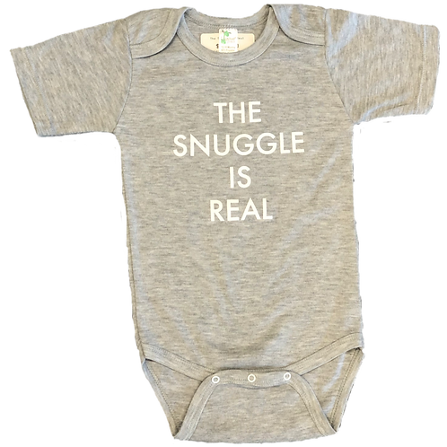 The Snuggle is Real Onesie