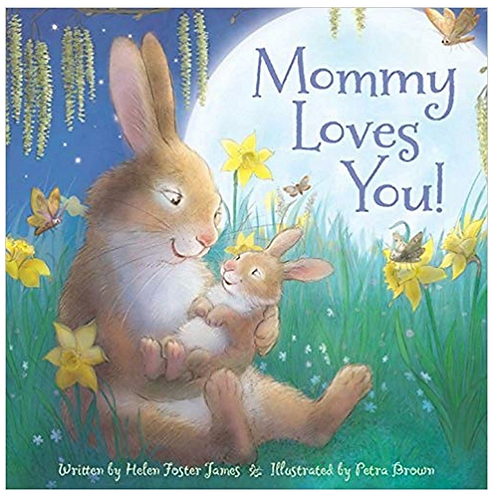 Mommy Loves You by James Brown (Book)