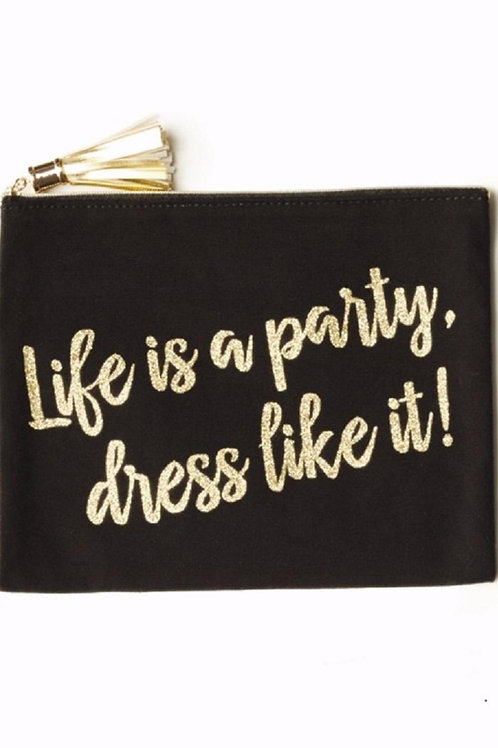 Life is a Party Black and Gold Pouch
