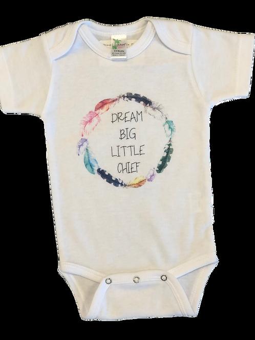 Dream Big Little Chief Onesie