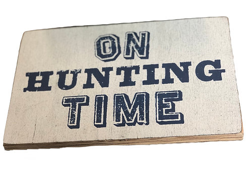 On Hunting Time Sign