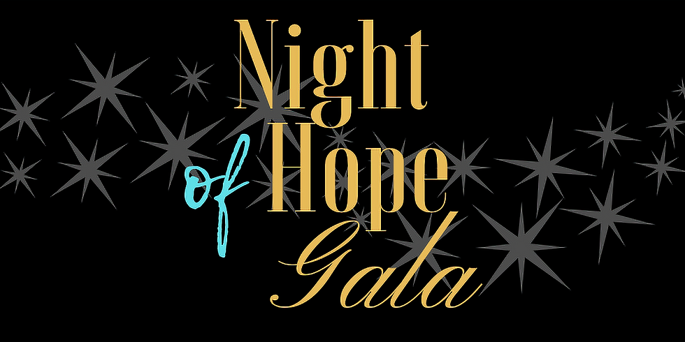 1st Annual Night of Hope Gala