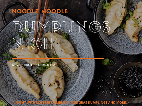Noodle Noodle Dumplings Night