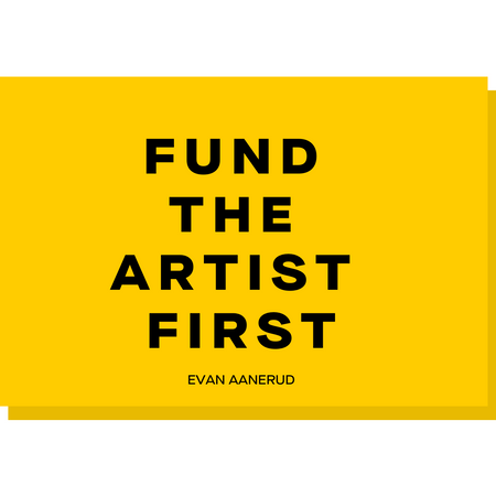 Fund the Artist First