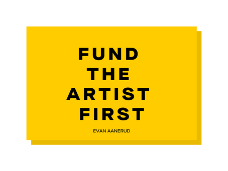 Fund the Artist First
