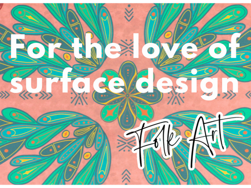 For the Love of Surface Design