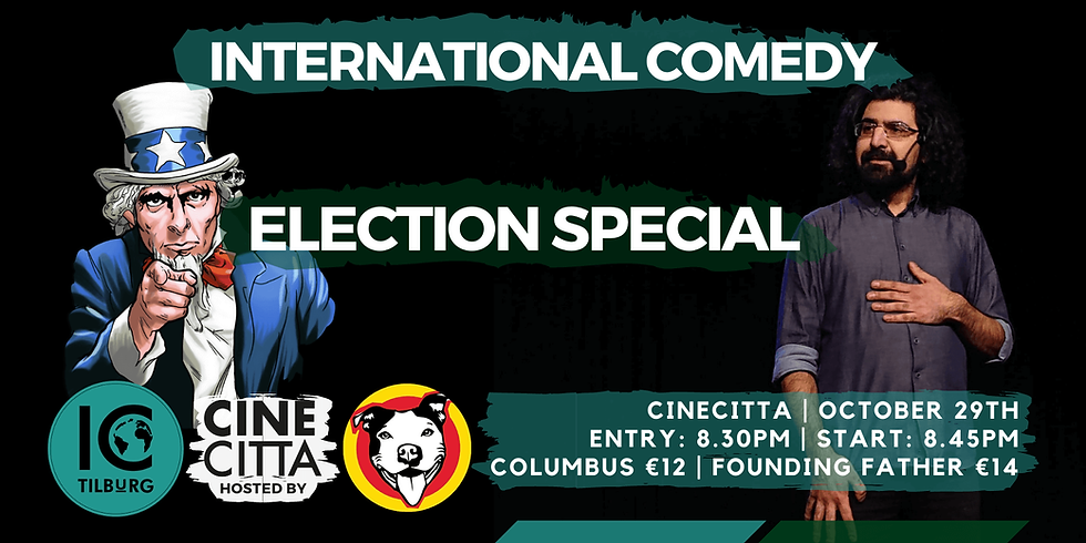 International Comedy | Election special