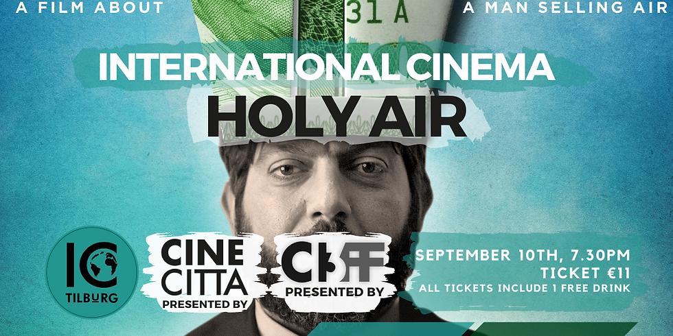 International Cinema | Holy Air (Countdown to 013CIFF)