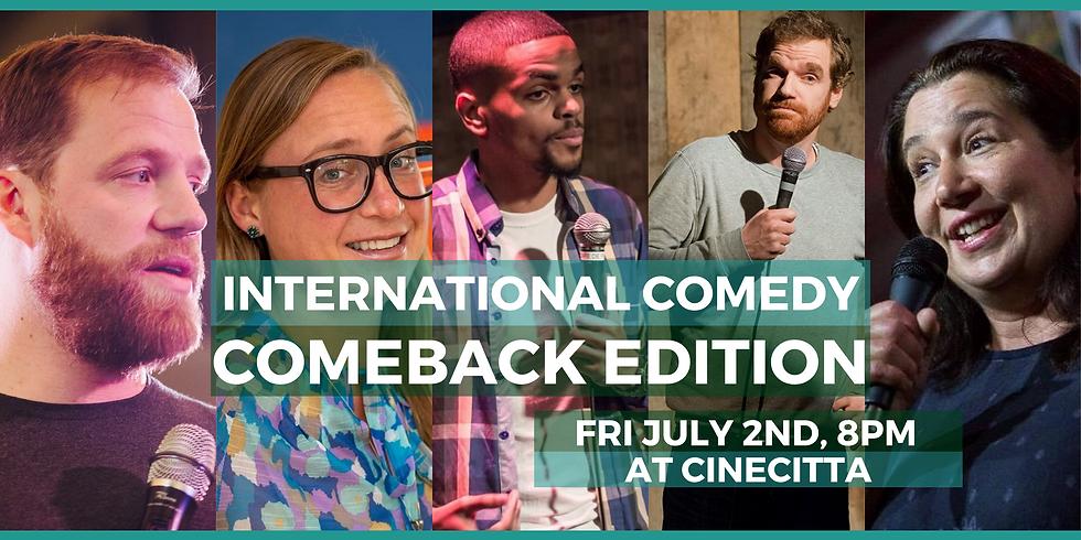 International Comedy   Comeback edition