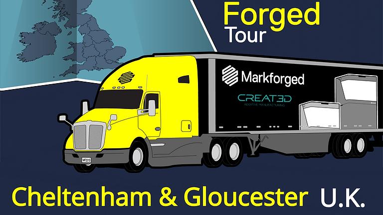 Markforged Tour - Cheltenham & Gloucester