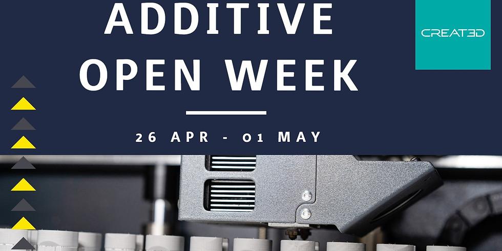 Additive Open Week