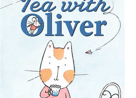 Tea With Oliver - Perfect Picture Book Friday #PPBF Plus a Giveaway