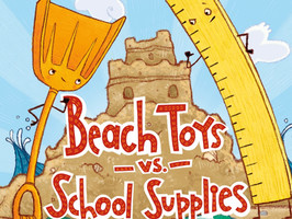 Beach Toys v. School Supplies - Perfect Picture Book Friday #PPBF