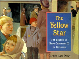 The Yellow Star: The Legend of King Christian X of Denmark - Perfect Picture Book Friday #PPBF