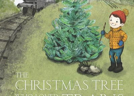 The Christmas Tree Who Loved Trains - Perfect Picture Book Friday #PPBF