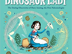Dinosaur Lady - Perfect Picture Book Friday #PPBF