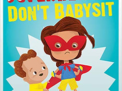 Superheroes Don't Babysit - Perfect Picture Book Friday #PPBF