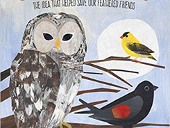 Counting Birds: The Idea That Helped Save Our Feathered Friends (Young Naturalist) - Perfect Picture