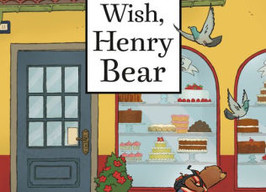 Make A Wish, Henry Bear - Perfect Picture Book Friday #PPBF