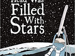 The Boy Whose Head Was Filled With Stars: A Story About Edwin Hubble - Perfect Picture Book #PPBF