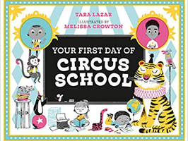 Your First Day of Circus School - Perfect Picture Book Friday #PPBF