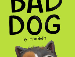 Bad Dog - Perfect Picture Book Friday #PPBF