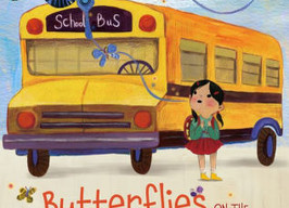 Butterflies on the First Day of School - Perfect Picture Book Friday #PPBF