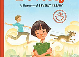 Just Like Beverly: A Biography of Beverly Cleary - Perfect Picture Book Friday #PPBF