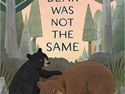 Big Bear Was Not the Same - Perfect Picture Book Friday #PPBF