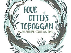 Four Otter Toboggan: An Animal Counting Book - Perfect Picture Book Friday #PPBF