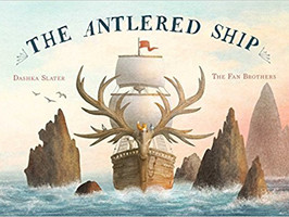 The Antlered Ship - Perfect Picture Book  Friday #PPBF (Plus Giveaway)