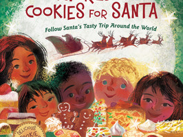 A World of Cookies for Santa: Follow Santa's Tasty Trip Around the World - Perfect Picture Book
