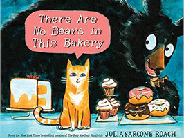 There Are No Bears in This Bakery - Perfect Picture Book Friday #PPBF
