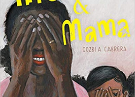 The Picture Book Buzz - Interview with Cozbi A. Cabrera and Review of Me & Mama