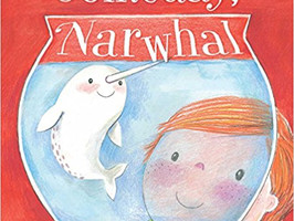 Someday, Narwhal - Perfect Picture Book Friday #PPBF