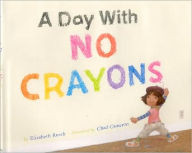 A Day With No Crayons - Perfect Picture Book Friday #PPBF