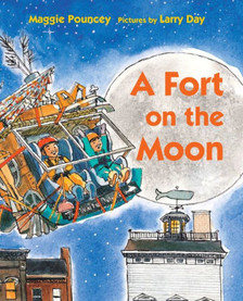 A Fort on the Moon - Perfect Picture Book Friday #PPBF