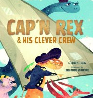Cap'n Rex & His Clever Crew - Perfect Picture Book Friday #PPBF Plus a Giveaway