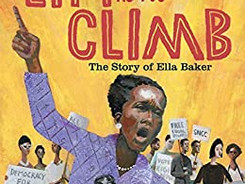 Lift As You Climb: The Story of Ella Baker - Perfect Picture Book Friday #PPBF